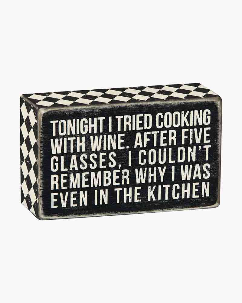 Primitives by Kathy Tried Cooking Wine Box Sign