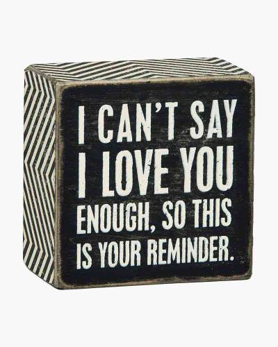 I Love You Wooden Box Sign