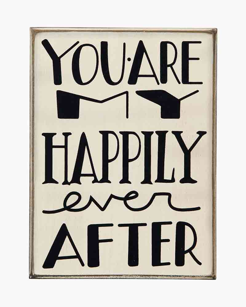 Primitives by Kathy My Happily Ever After Sign