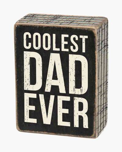 Coolest Dad Sign