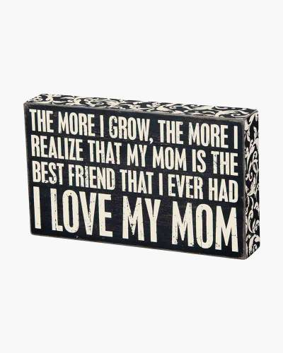 I Love My Mom Sign