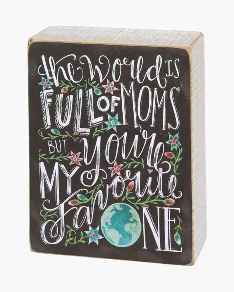 Primitives by Kathy Favorite Mom Chalk Wooden Sign