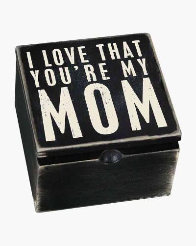 You're My Mom Wooden Box