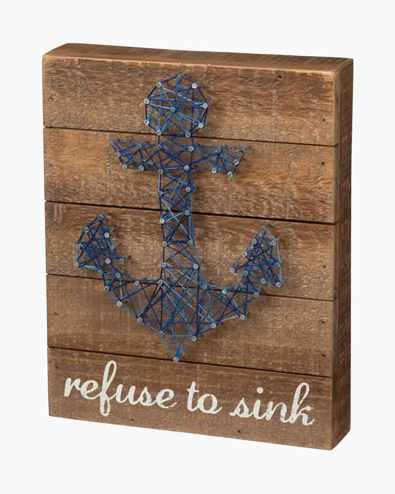 Primitives by Kathy Refuse to Sink String Art Box Sign