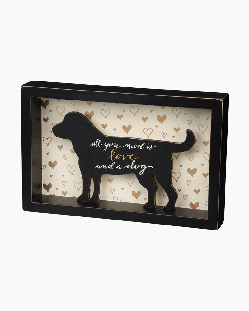 Primitives by Kathy All You Need is Love and a Dog Silhouette Wooden Box Sign