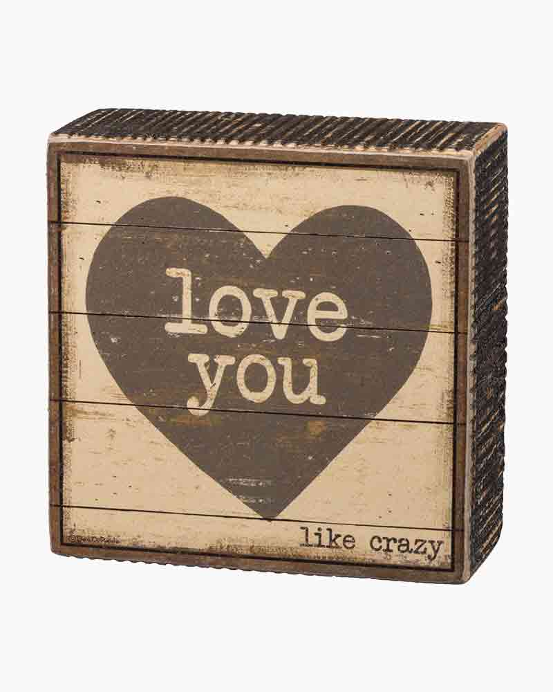 Primitives by Kathy Love You Wooden Box Sign