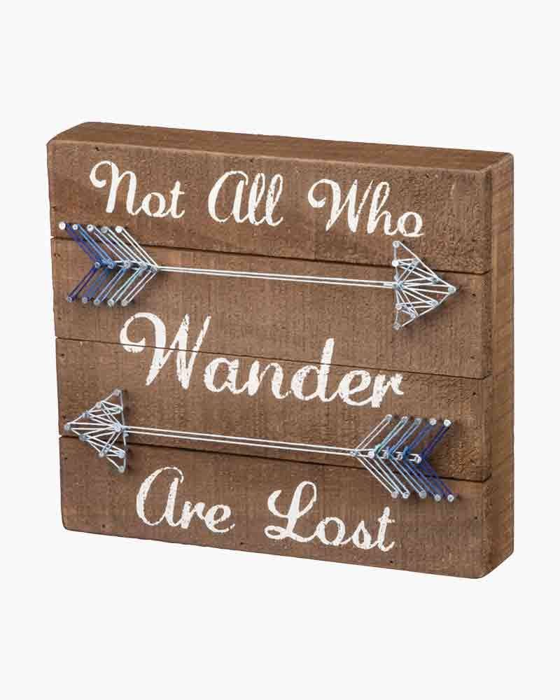Primitives by Kathy Not All Who Wander Are Lost String Art Wooden Sign