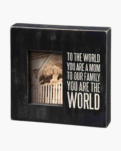 You Are the World Mom Wooden Box Frame