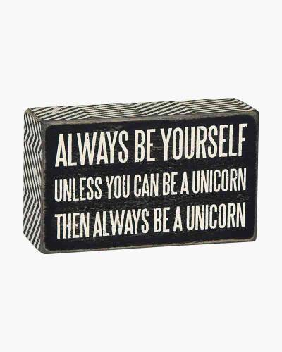 Always Be a Unicorn Wooden Box Sign