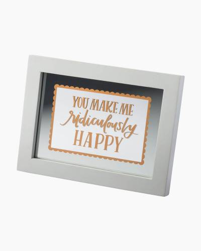 Ridiculously Happy Glass Panel Wooden Sign