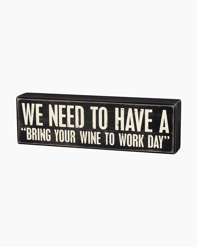 Primitives By Kathy Bring Your Wine To Work Day Wooden Box