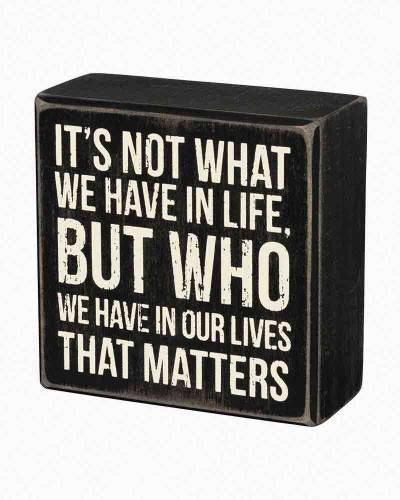 Who We Have Wooden Box Sign