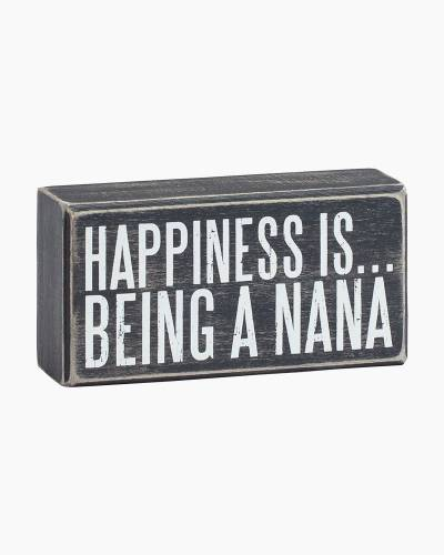 Happiness is Being a Nana Wooden Box Sign
