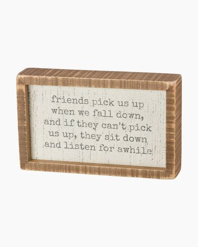Friends Pick Us Up Wooden Inset Sign