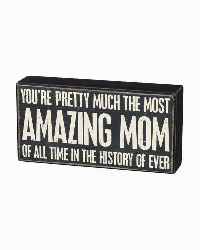 The Most Amazing Mom Wooden Box Sign
