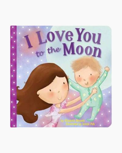 I Love You to the Moon Board Book