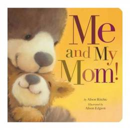Alison Ritchie Me and My Mom! (Board Book)