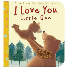 Thomas Elliott (Illustrator), Patricia Hegarty I Love You, Little One (Board Book)
