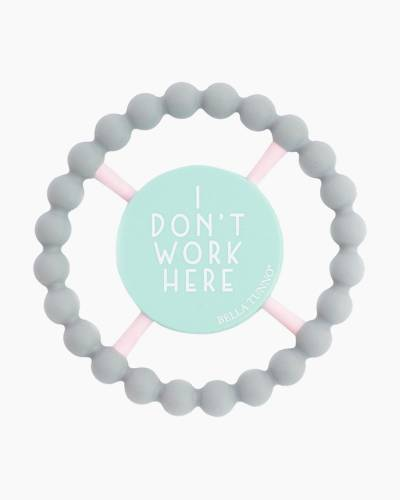 I Don't Work Here Happy Teether