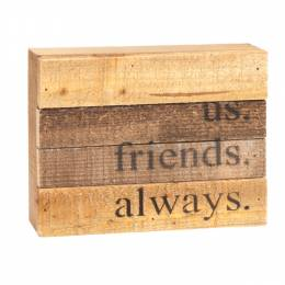 Sweet Bird and Co. Us Friends Always Reclaimed Wood Sign
