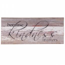 Second Nature by Hand Kindness Matters Wood Sign