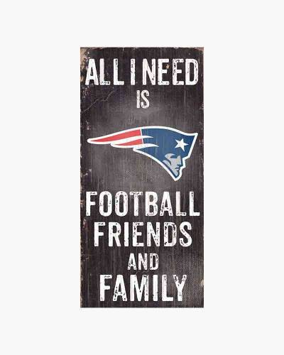 New England Patriots All I Need is Football, Friends and Family Wooden Sign