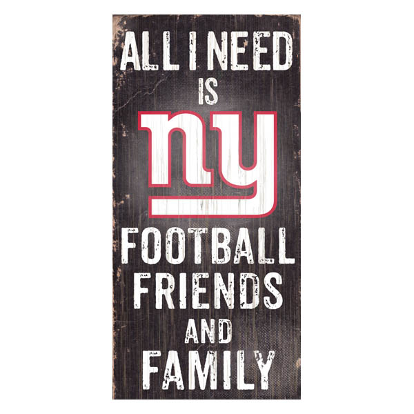 Fan Creations New York Giants All I Need is Football, Friends and Family Wooden Sign