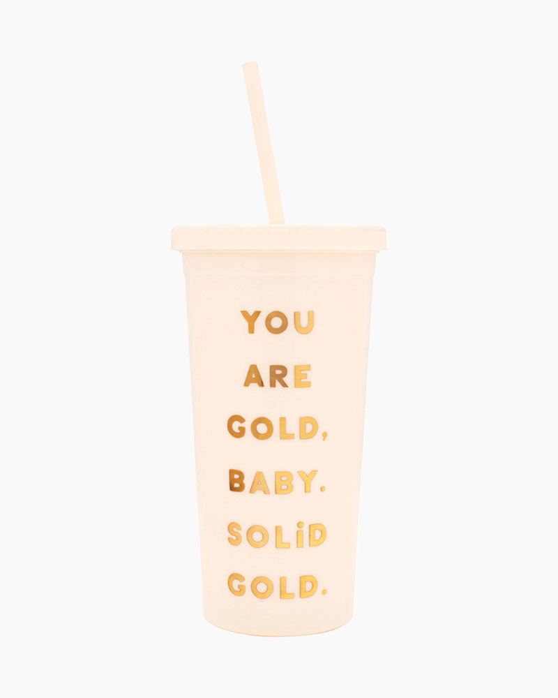 ban.do You are Gold Sip Sip Tumbler with Straw