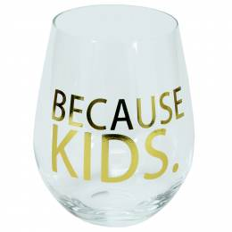 Mary Square Because Kids Stemless Wine Glass