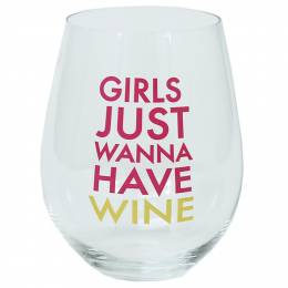 Mary Square Girls Just Wanna Have Wine Stemless Wine Glass