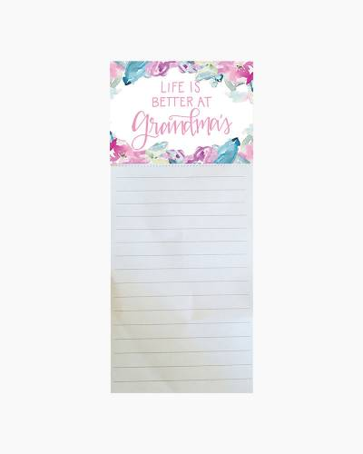 Life is Better with Grandmas Notepad