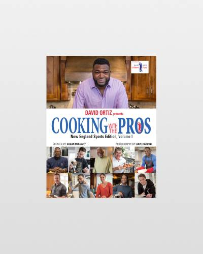 EXCLUSIVE Cooking with the Pros: New England Sports Edition (Volume 1)
