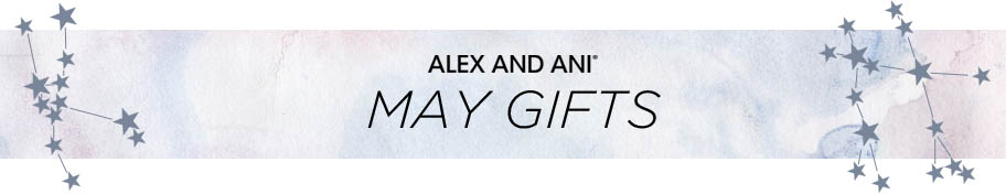 Alex and Ani May Gifts