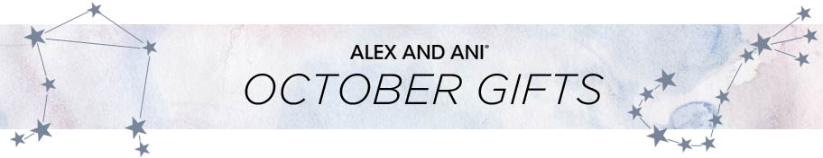 Alex and Ani October Gifts