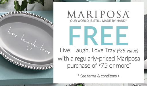 FREE tray with Mariposa purchase of $100 or more*