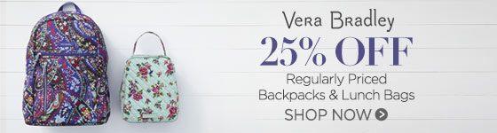 25% Off Regularly Priced Vera Bradley Backpacks & Lunch Bags