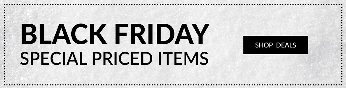 Shop Black Friday Special Priced items