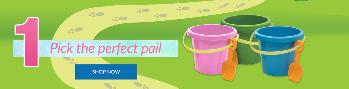 Step 1 - Pick Your Pail