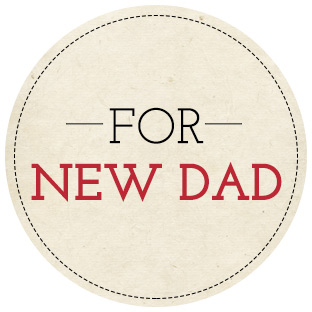 Gifts for New Dad