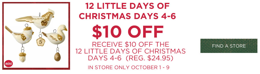 Hallmark Ornament Debut $10 off 12 Little Days Continuity Ornaments